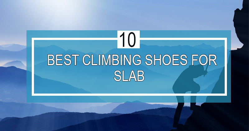 best climbing shoes for slab