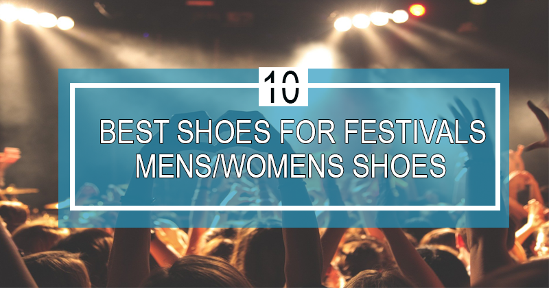 best shoes for festivals